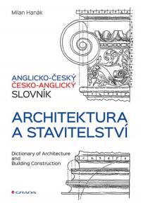 Anglicko-český a česko-anglický slovník – architektura a stavitelství