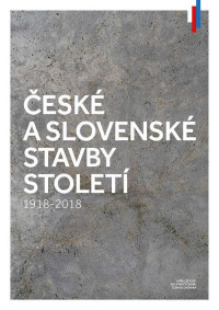 České a slovenské stavby století 1918 – 2018