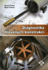 Diagnostika dřevěných konstrukcí