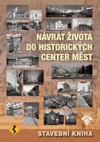 Stavební kniha 2017 - Návrat života do historických center měst