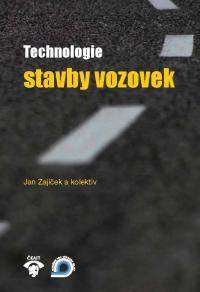 Technologie stavby vozovek