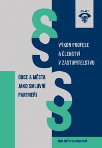Obce a města jako smluvní partneři – Výkon profese a členství v zastupitelstvu