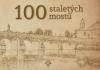 100 staletých mostů