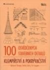 100 osvědčených stavebních detailů – Klempířství a pokrývačství