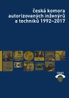 Almanach Česká komora autorizovaných inženýrů a techniků 1992 - 2017