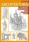 Architektura – Lexikon architektonických prvků a stavebního řemesla