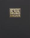 Bruno Bauer a industriální architektura v českých zemích