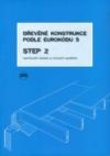 Dřevěné konstrukce podle eurokódu 5 - STEP 2. Navrhování a konstrukční materiály překlad z Anglického originálu