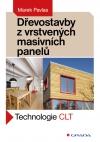 Dřevostavby z vrstevných masivních panelů
