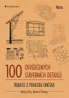 100 osvědčených stavebních detailů – Tradice z pohledu dneška