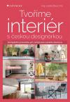 Tvoříme interér s českou designérkou – kompletní průvodce při zařizování vašeho domova