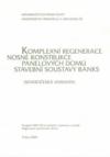 II/10 Komplexní regenerace nosné konstrukce panelových domů stavební soustavy BANKS (severočeská varianta)