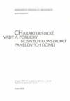 I/1 Charakteristické vady a poruchy nosných konstrukcí panelových domů