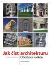 Jak číst architekturu – Obrazový lexikon