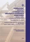 Navrhování, výpočet a posuzování dřevěných stavebních konstrukcí. Obecná pravidla a pravidla pro pozemní stavby