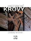 Historické krovy – chebský fenomén
