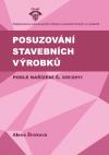 Posuzování stavebních výrobků podle nařízení č. 305/2011
